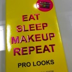 Eat. Sleep. Makeup. Repeat